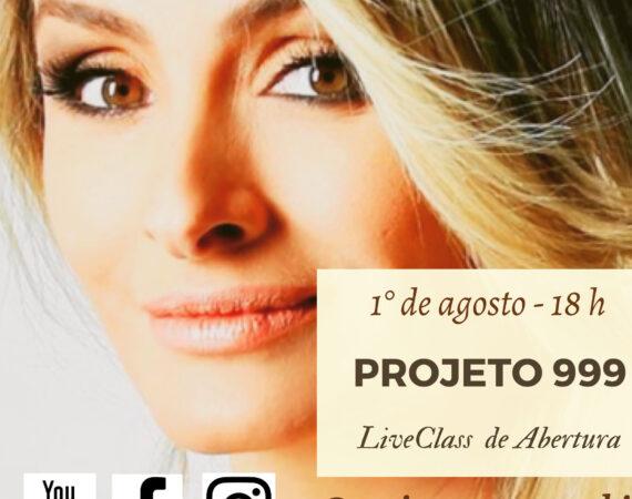 Projeto 999 - Live Class de Abertura